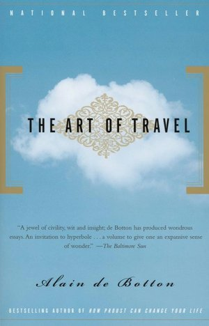 Books online download free The Art of Travel by Alain de Botton