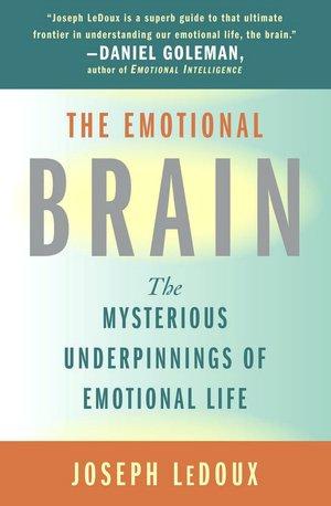 The Emotional Brain - By Joseph LeDoux