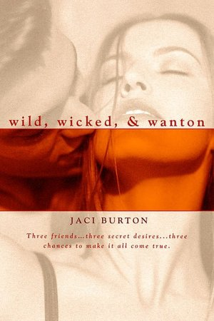 Books to download free for kindle Wild, Wicked, and Wanton (English Edition) PDB 9780425213834 by Jaci Burton