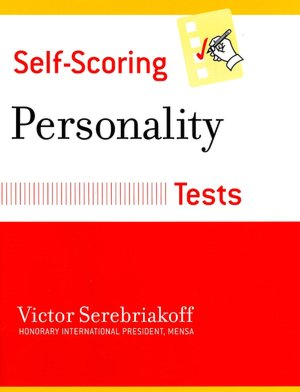 Self-Scoring Personality Tests. Close