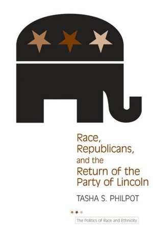 race republicans and the return of the party of lincoln
