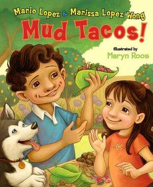 Mud Tacos!