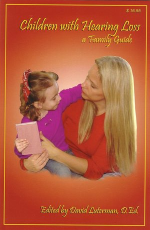 Children with Hearing Loss A Family Guide cover