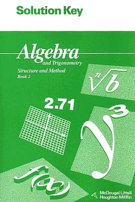 Algebra and Trigonometry Book 2 Solution Key: Structure and Method