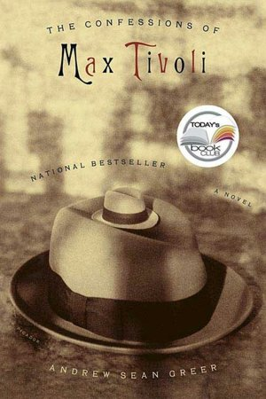 Confessions of Max Tivoli: A Novel