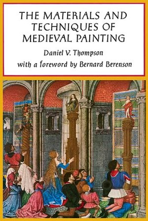 Free downloadable mp3 audio books The Materials and Techniques of Medieval Painting by Daniel Thompson, Daniel V. Thompson RTF ePub in English