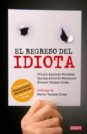 Free ebook in txt format download El regreso del perfecto idiota latinoamericano (Guide to the Perfect Latin American Idiot) (English literature)
