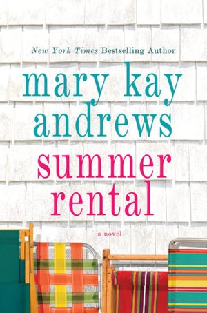 Summer Rental Mary Kay Andrews Review