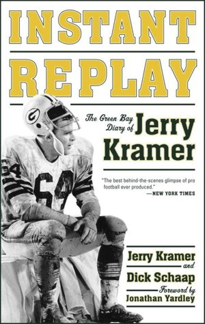 Textbook download free pdf Instant Replay: The Green Bay Diary of Jerry Kramer ePub MOBI English version 9780385517454