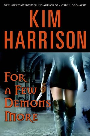 For a Few Demons More (Rachel Morgan Series #5)