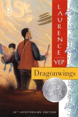 Dragonwings (Golden Mountain Chronicles: 1903) by Laurence Yep
