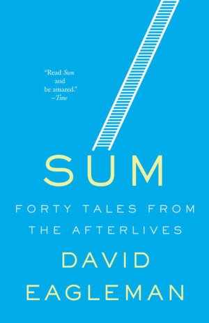 Sum: Forty Tales from the Afterlives