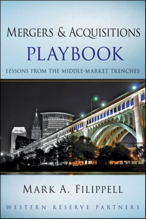 Mergers and Acquisitions Playbook Lessons from the Middle Market Trenches cover