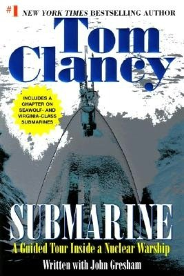 Download free ebook for mobile Submarine: A Guided Tour Inside a Nuclear Warship by Tom Clancy, John Gresham in English  9780425190012