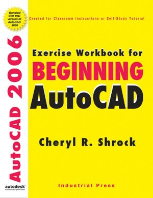 Exercise Workbook for Beginning AutoCAD 2006 cover