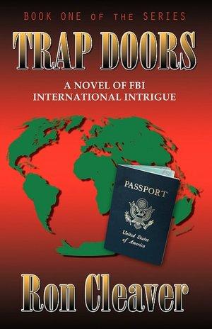 Trap Doors: A Novel of F. B. I. International Intrigue