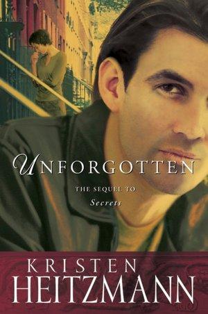 Downloading free ebooks for kobo Unforgotten (English literature) by Kristen Heitzmann ePub 9780764228285