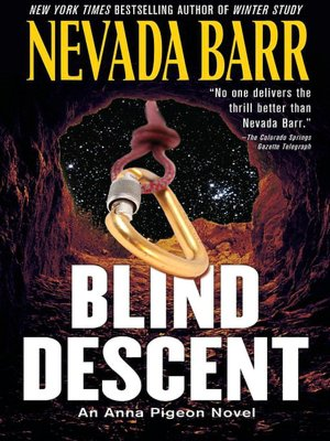 Blind Descent (Anna Pigeon Series #6)