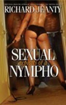 Download book in pdf free The Sexual Exploits of a Nympho 9780976927723