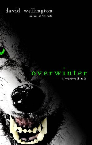 Overwinter: A Werewolf Tale