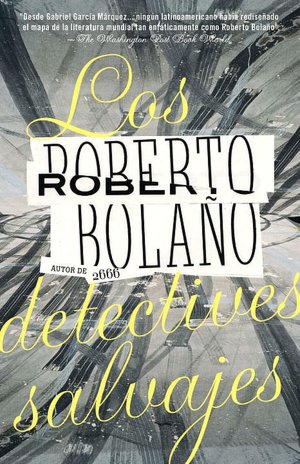 Los detectives salvajes (The Savage Detectives)