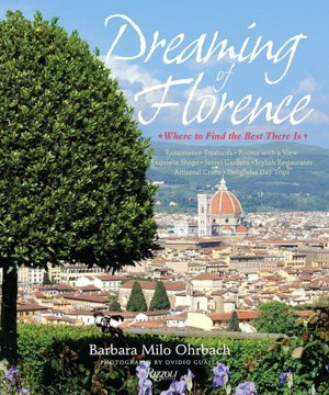 Dreaming of Florence: Where to Find the Best There Is