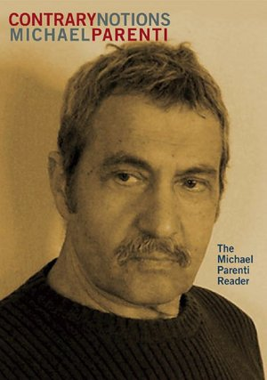 Contrary Notions The Michael Parenti Reader cover