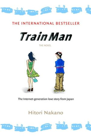 Read textbooks online for free no download Train Man in English 9780345498694 by Hitori Nakano
