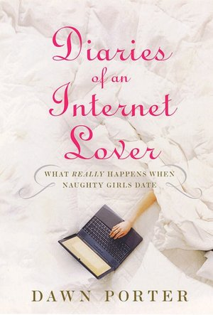 Diaries of an Internet Lover