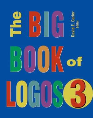 Download book pdf djvu The Big Book of Logos 3 by David E. Carter