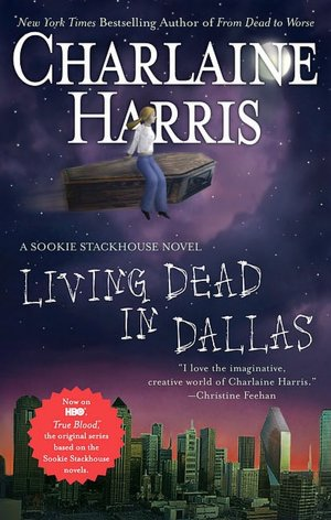 Living Dead in Dallas (Sookie Stackhouse / Southern Vampire Series #2)