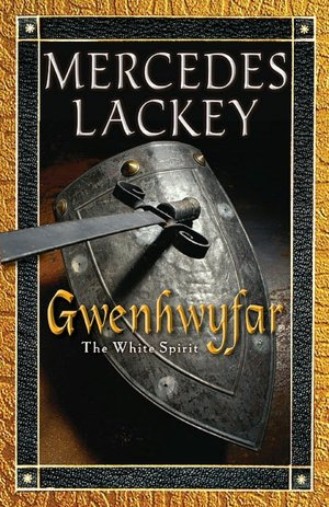 Ebooks free download for mobile Gwenhwyfar: The White Spirit (a Novel of King Arthur) by Mercedes Lackey PDB (English Edition)