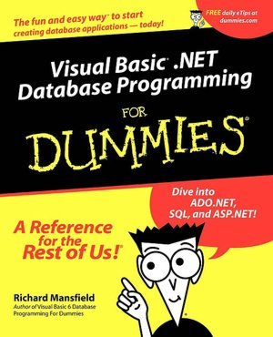 Visual Basic.NET Database Programming For Dummies