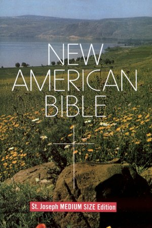 Saint Joseph Student Bible, Medium Size Print Edition: New American Bible ...