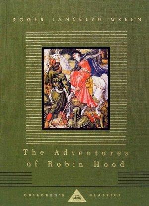 The Adventures of Robin Hood (Everyman's Library)