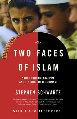 Free ebook files download Two Faces of Islam: Saudi Fundamentalism and Its Role in Terrorism by Stephen Schwartz in English 9781400030453
