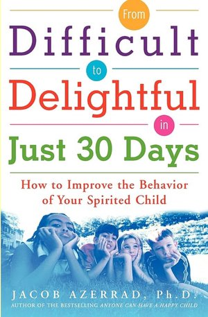 From Difficult To Delightful In Just 30 Days cover