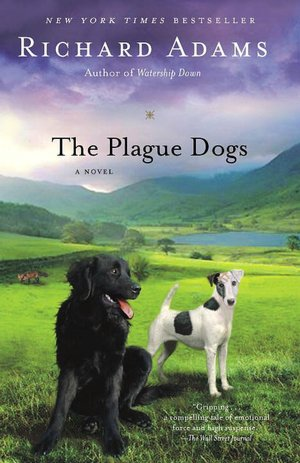 Review ebook online The Plague Dogs 9780345494023 by Richard Adams