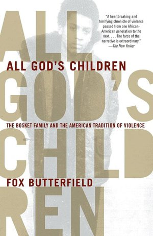 Download english ebooks All God's Children: The Bosket Family and the American Tradition of Violence