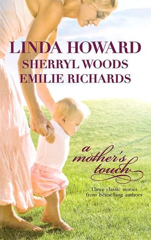 A Mother's Touch: The Way Home/A Stranger's Son/The Paternity Test