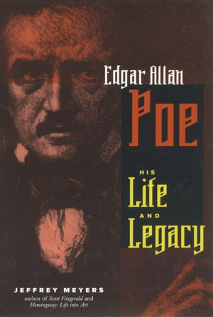 Free online books downloads Edgar Allan Poe: His Life and Legacy ePub by Jeffrey Meyers