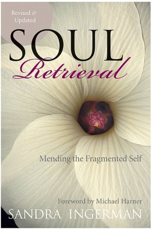 Free audiobook download uk Soul Retrieval: Mending the Fragmented Self 9780061227868