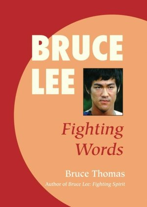 Ebooks download free pdf Bruce Lee: Fighting Words by Bruce Thomas