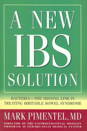 New IBS Solution: Bacteria-the Missing Link in Treating Irritable Bowel Syndrome