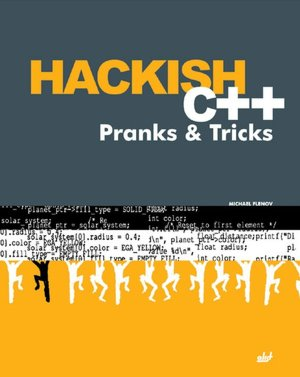 Hackish C++ Pranks & Tricks