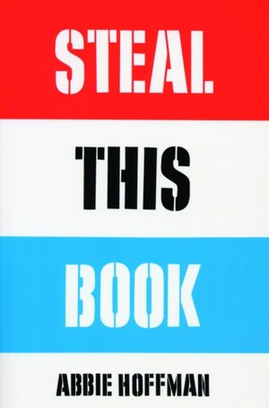 Free download audio books for ipad Steal This Book by Abbie Hoffman PDB iBook 9781568582177