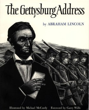 The Gettysburg Address, Illustrated by Michael McCurdy