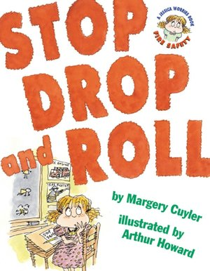 Stop, Drop, and Roll: A Jessica Worries Book: Fire Safety