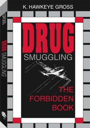 Drug Smuggling: The Forbidden Book