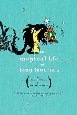 The Magical Life of Long Tack Sam